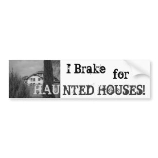 Haunted Bumper Sticker bumpersticker