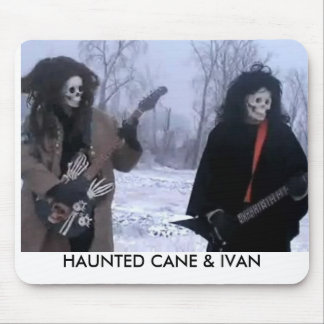 HAUNTED CANE & IVAN MOUSE PAD