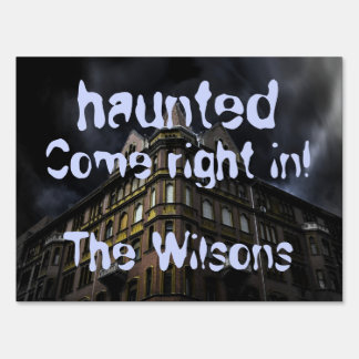 Haunted, Come Right In Halloween Yard Sign