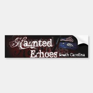 Haunted Echoes: South Carolina bumper sticker. Car Bumper Sticker