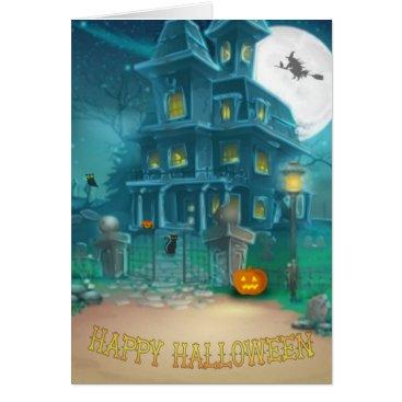 Halloween Themed Haunted House Happy Halloween-witch, pumpkin, owl Card