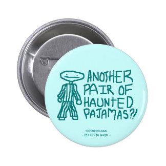 Haunted Pajamas Button