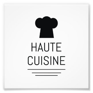 Haute Cuisine French Chef Cooking School Photo Print