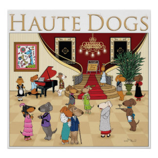 Haute Dogs Poster