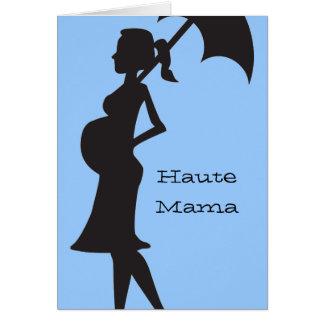 Haute Mama Card