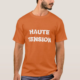 """Haute Tension"" t-shirt"