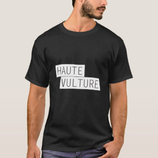 Haute Vulture T-Shirt