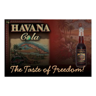 HAVANA COLA The Taste of Freedom! Print