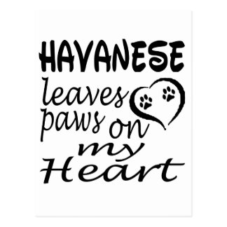 Havanese Dog Leaves Paw On My Heart Postcard