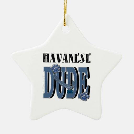 Havanese DUDE Christmas Tree Ornament