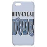 Havanese DUDE iPhone 5C Cases