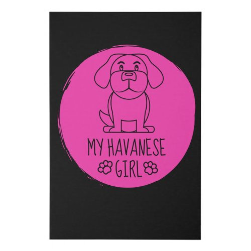 HAVANESE GIRL FEMALE DOG GIFT QUOTE LOVE FAUX CANVAS PRINT