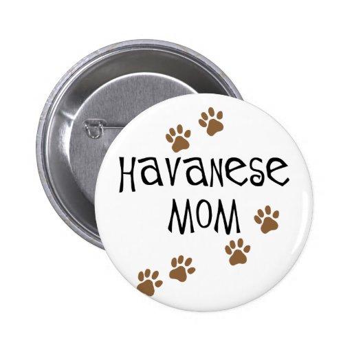 Havanese Mom Pins