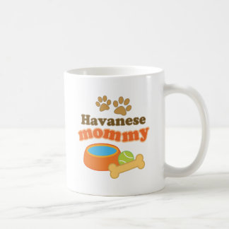 Havanese Mommy Dog Breed Gift Coffee Mugs