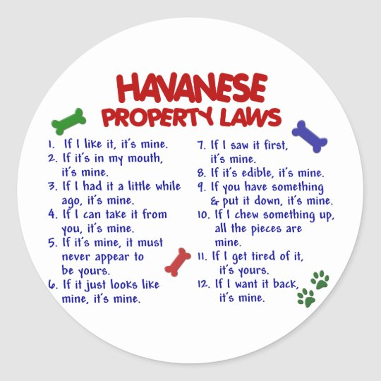 HAVANESE Property Laws 2 Classic Round Sticker