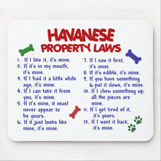 HAVANESE Property Laws 2 Mouse Pad
