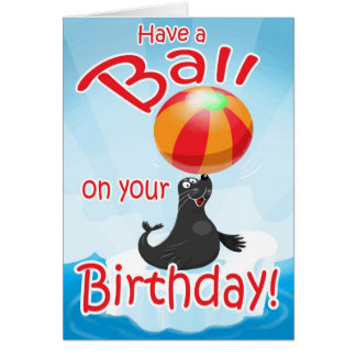 Have a Ball on Your Birthday Card