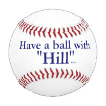 """Have a Ball with """"Hill"""" Hillary Clinton President Baseballs"""