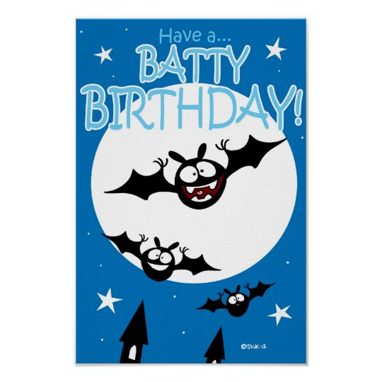 Have a Batty Birthday poster