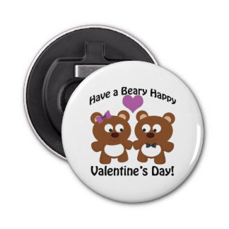 Have a Beary Happy Valentine's Day! Bottle Opener