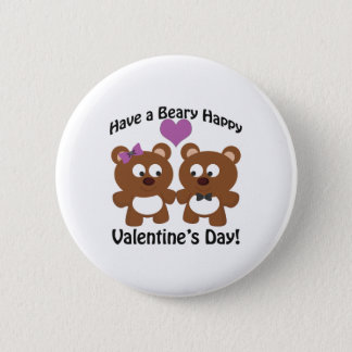 Have a Beary Happy Valentine's Day! Button
