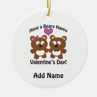 Have a Beary Happy Valentine's Day! Ceramic Ornament