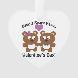 Have a Beary Happy Valentine's Day! Ornament