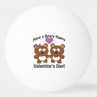 Have a Beary Happy Valentine's Day! Ping Pong Ball
