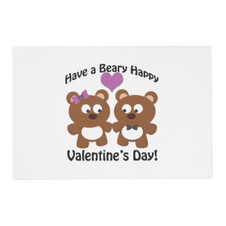 Have a Beary Happy Valentine's Day! Placemat