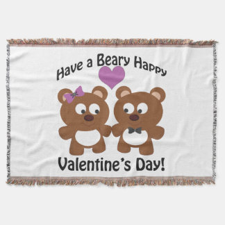 Have a Beary Happy Valentine's Day! Throw Blanket