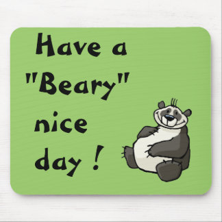 Have a beary nice day mouse pad