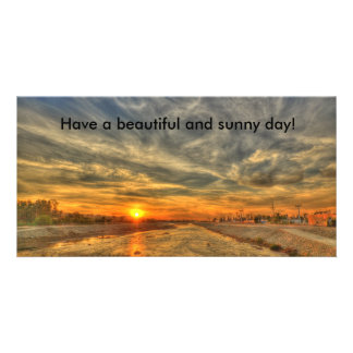 Have a beautiful and sunny day! card