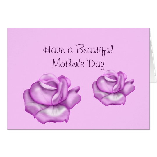 """Have a Beautiful Mother's Day"" Rose Blooms Lavend Card"