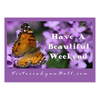 Have A Beautiful Weekend!  Butterfly promo Large Business Card