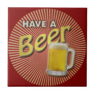 Have a Beer! Ceramic Tile