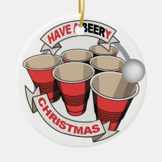 Have a Beery Christmas Beer Pong Ceramic Ornament