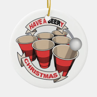 Have a Beery Christmas Beer Pong Christmas Ornaments