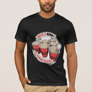Have a Beery Christmas T-Shirt