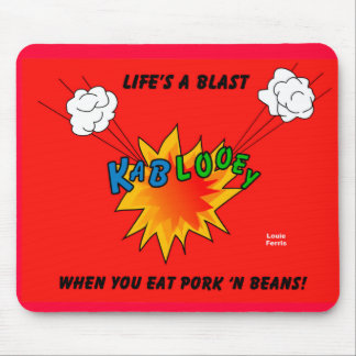 Have A Blast Mouse Pad