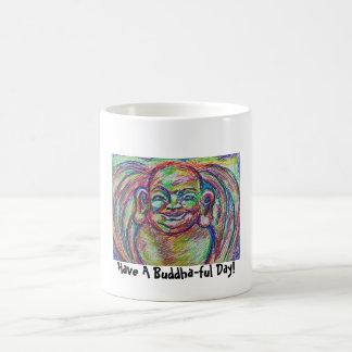 Have A Buddha-ful Day Classic White Coffee Mug