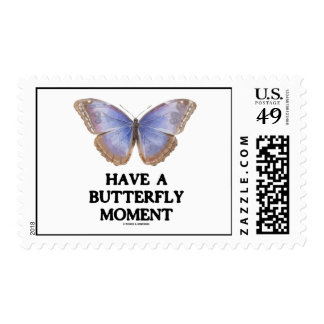 Have A Butterfly Moment (Morpho helenor Butterfly) Postage Stamps