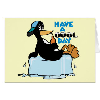 Have A Cool Day ~ Penguin On Ice Word Play Card