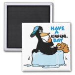 Have A Cool Day ~ Penguin On Ice Word Play Fridge Magnets