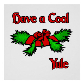 have a cool Yule Poster
