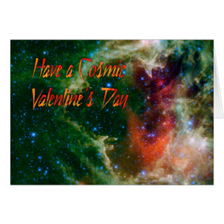 Have a Cosmic Valentine's Day Card
