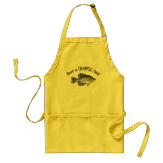"""""""HAVE A CRAPPIE DAY"""" - CRAPPIE FISHING ADULT APRON"""