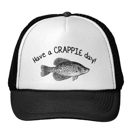 """HAVE A CRAPPIE DAY"" - CRAPPIE FISHING TRUCKER HAT"
