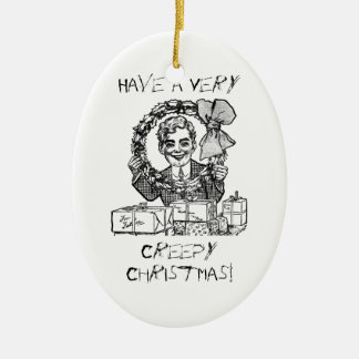 Have a Creepy Christmas! Ornament