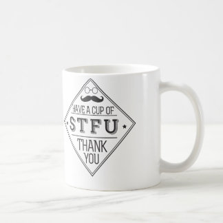 Have a cup of STFU