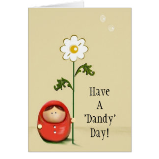 Have A Dandy Day! Card